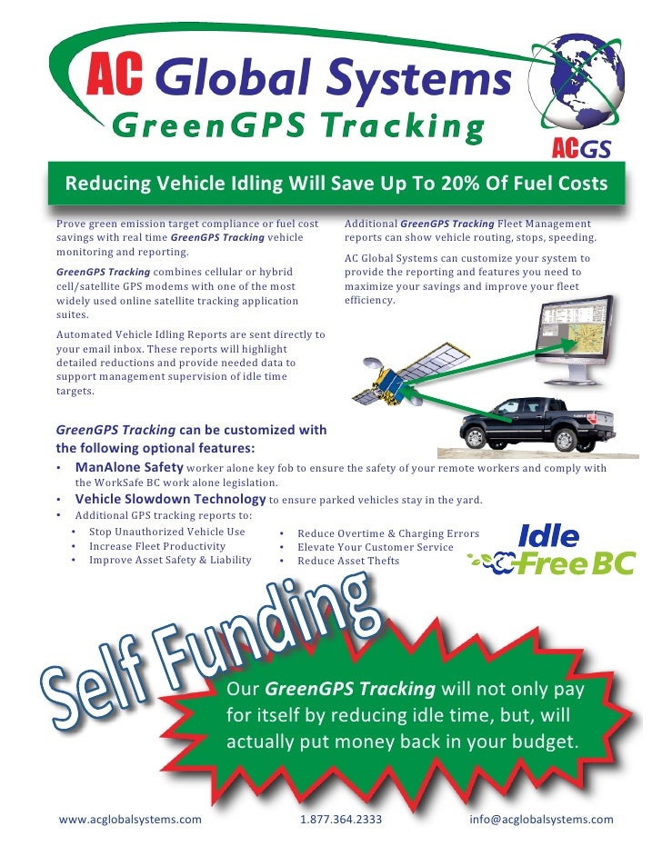 Reducing Vehicle Idling Will Save Up To 20% Of Fuel Costs  Prove green emission target compliance or fuel cost      Additi...
