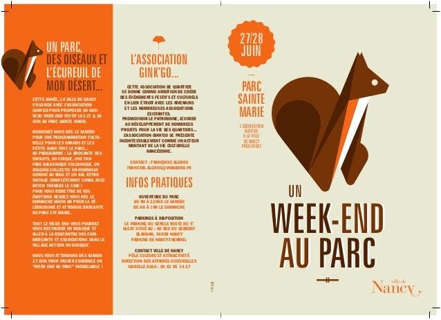WEEK-END AU PARC UN L'ASSOCIATION GINK'GO & LA VILLE DE NANCY PRÉSENTENT 27/28 JUIN — PARC SAINTE MARIE UN PARC, DES OISEA...