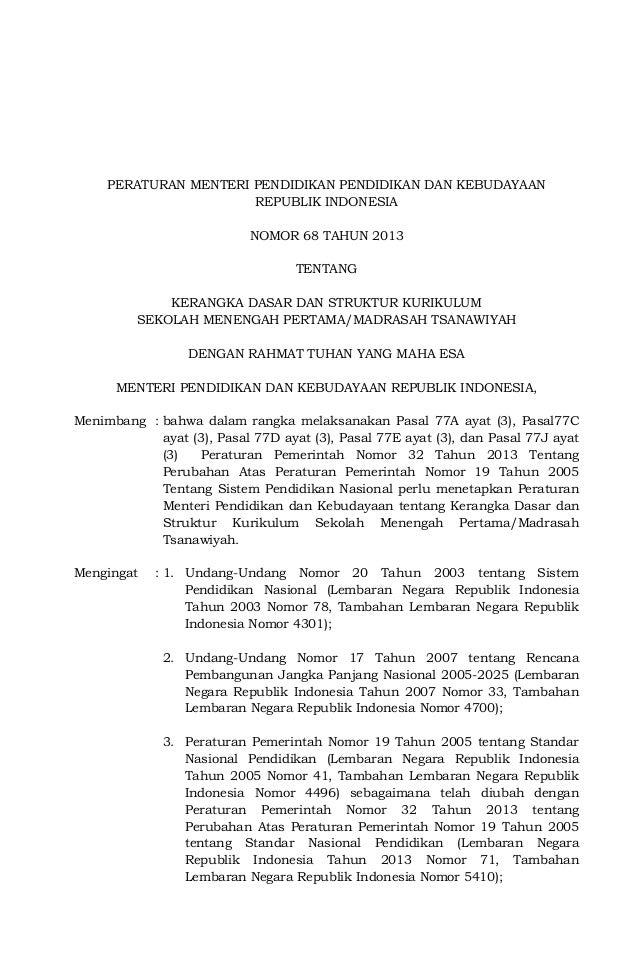 PERATURAN MENTERI PENDIDIKAN PENDIDIKAN DAN KEBUDAYAANREPUBLIK INDONESIANOMOR 68 TAHUN 2013TENTANGKERANGKA DASAR DAN STRUK...