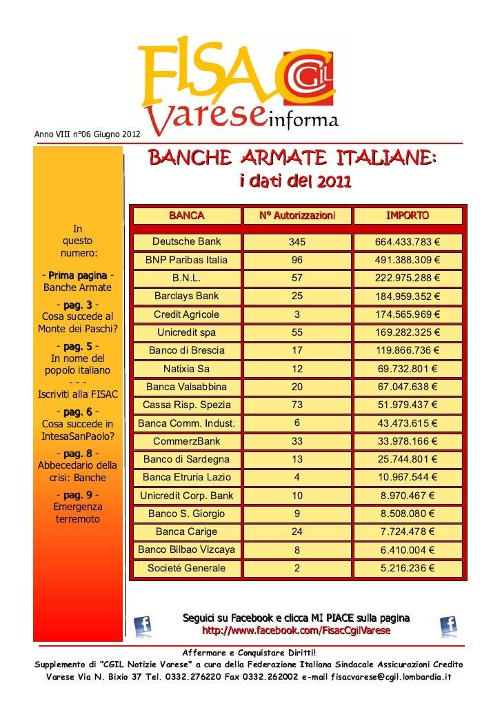 Anno VIII n°06 Giugno 2012                              BAN CH E ARM ATE ITALIAN E:                                       ...