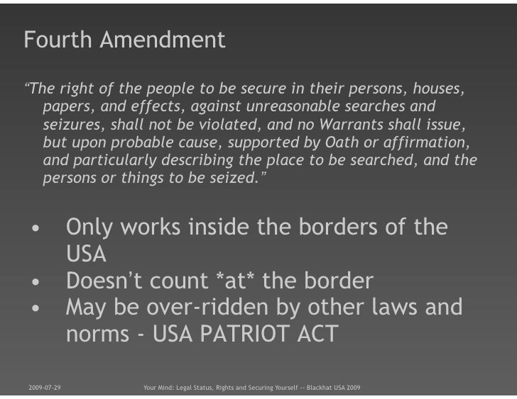 "patriot act 4th amendment essay Essays amendment vs patriot act  the fourth amendment in its drafted form, states ""the right of the people to be secure in their persons, houses, papers, and ."
