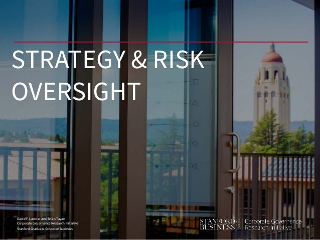 David F. Larcker and Brian Tayan Corporate Governance Research Initiative Stanford Graduate School of Business STRATEGY & ...