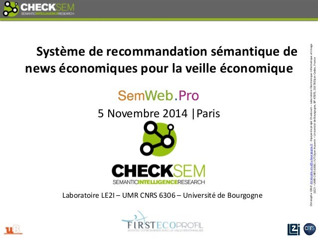 Christophe CRUZ christophe.cruz@u-bourgogne.fr - Equipe de projet Checksem – Laboratoire Electronique Informatique et Imag...