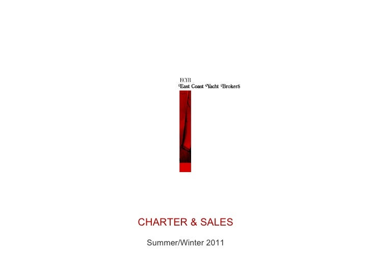 CHARTER & SALES Summer/Winter 2011