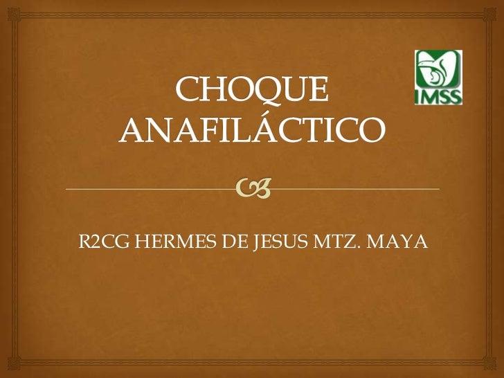 R2CG HERMES DE JESUS MTZ. MAYA