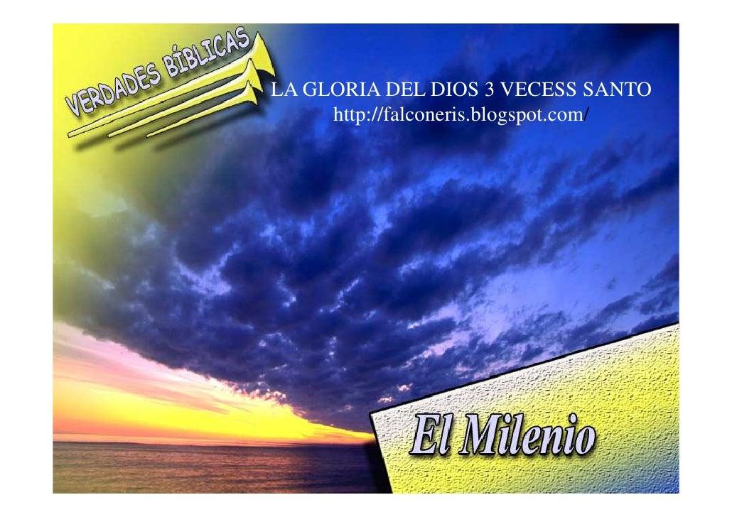 LA GLORIA DEL DIOS 3 VECESS SANTO      http://falconeris.blogspot.com/