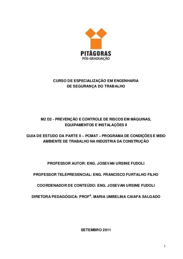 1 CURSO DE ESPECIALIZAÇÃO EM ENGENHARIA DE SEGURANÇA DO TRABALHO M2 D2 - PREVENÇÃO E CONTROLE DE RISCOS EM MÁQUINAS, EQUIP...