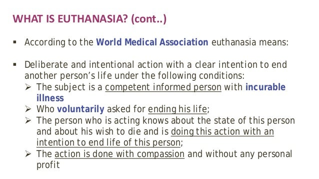 personal arguments and criticism against euthanasia Start studying philosophy learn vocabulary and for personal rights callahan against euthanasia.