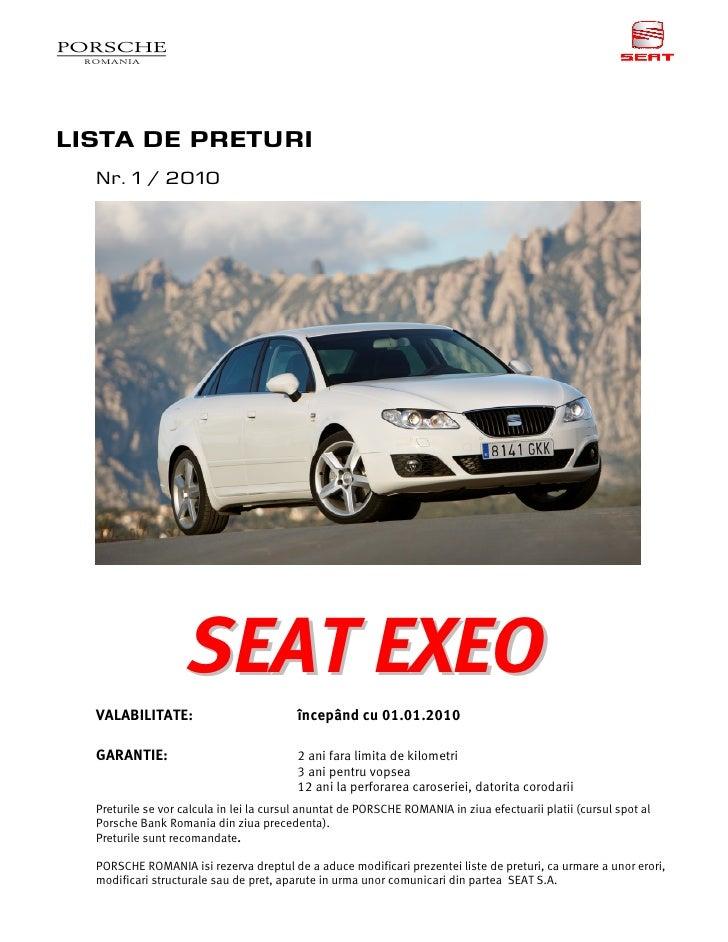 LISTA DE PRETURI   Nr. 1 / 2010                         SEAT EXEO   VALABILITATE:                          începând cu 01....