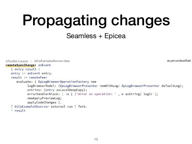 Propagating changes !13 Seamless + Epicea