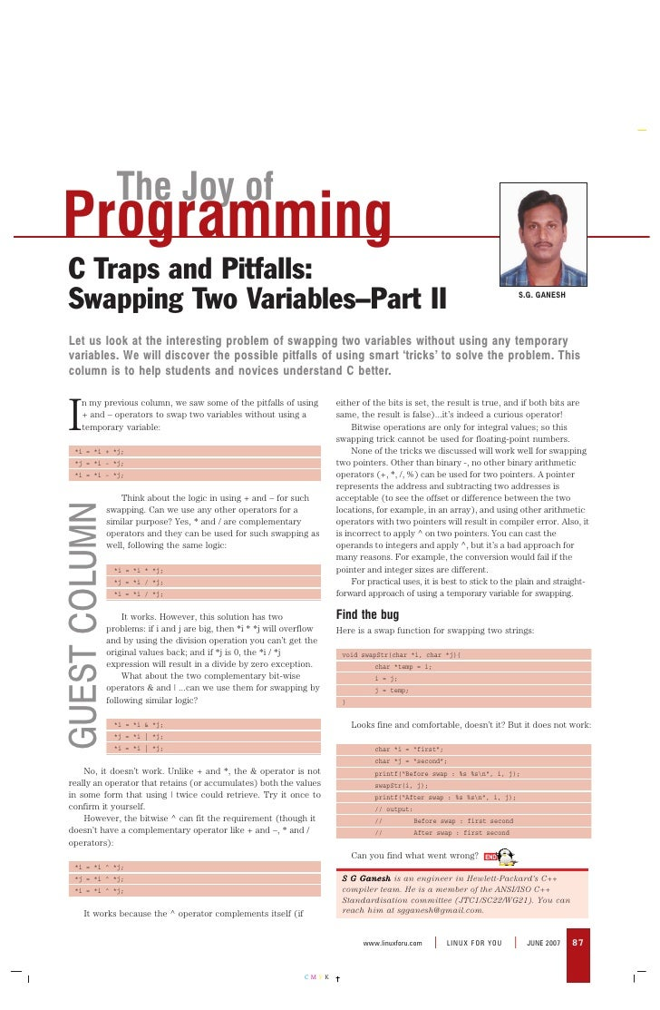 www.linuxforu.com | LINUX FOR YOU | JUNE 2007 C M Y K 87 I n my previous column, we saw some of the pitfalls of using + an...