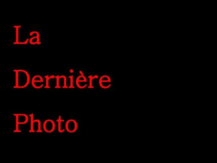 La Dernière Photo