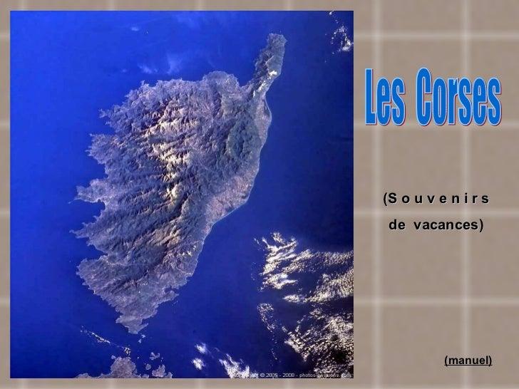Retrouvez les meilleurs diaporamas PPS d'humour et de divertissement sur  http://www.diaporamas-a-la-con.com Les  Corses (...