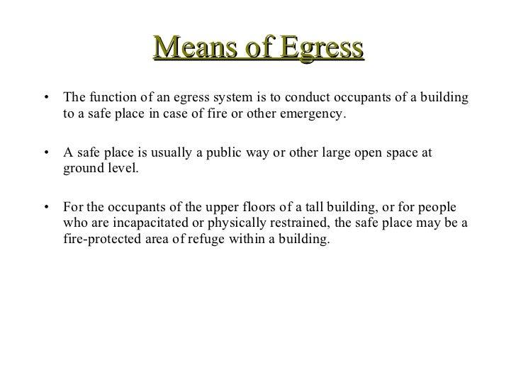 Building Code   Egress. Means Of Egress U003culu003eu003cliu003eThe Function Of An Egress  System Is M E A C N O S M P O O F N E E N G T R S E ...