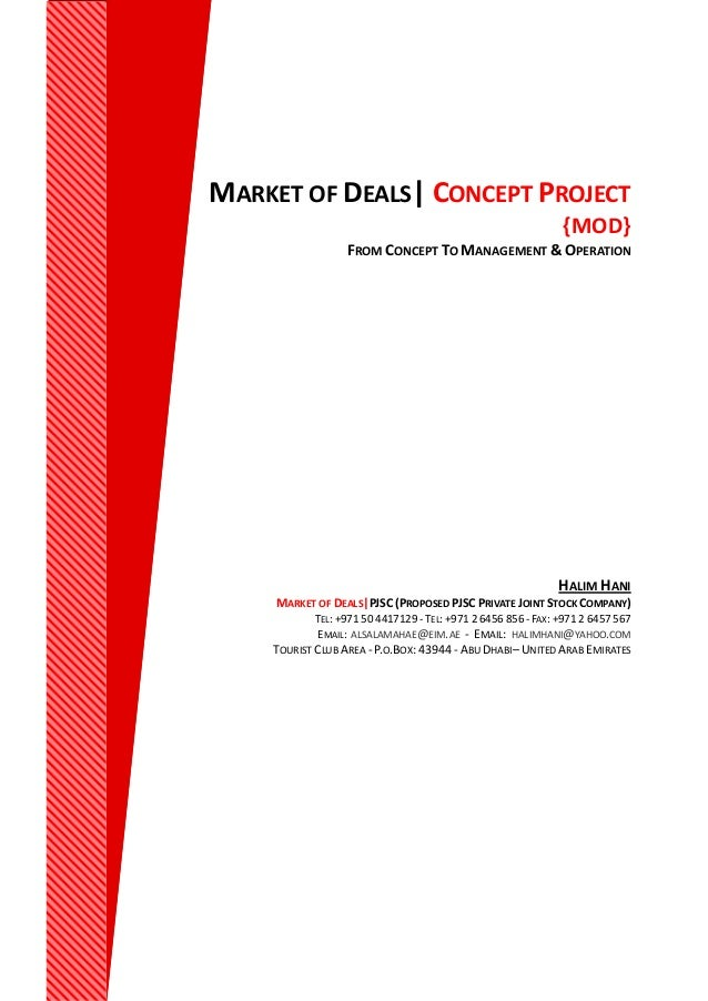 MARKET OF DEALS| CONCEPT PROJECT {MOD} FROM CONCEPT TO MANAGEMENT & OPERATION HALIM HANI MARKET OF DEALS|PJSC (PROPOSED PJ...