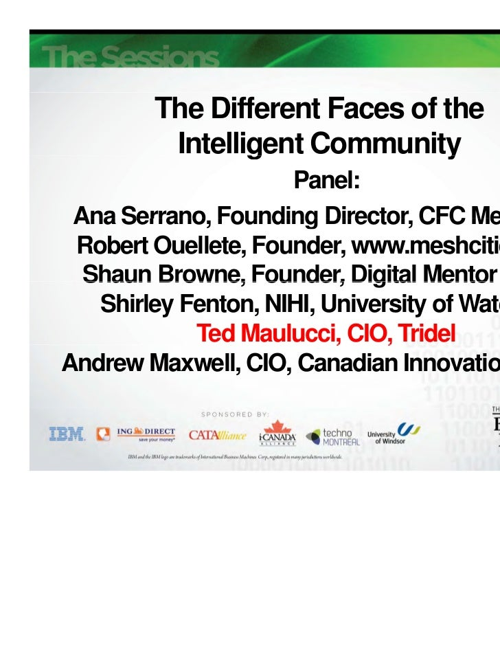 The Different Faces of the         Intelligent Community                g              y                     Panel: Ana Se...