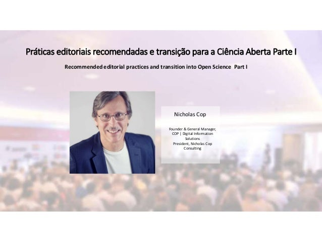 Nicholas Cop Founder & General Manager, COP | Digital Information Solutions President, Nicholas Cop Consulting Práticas ed...