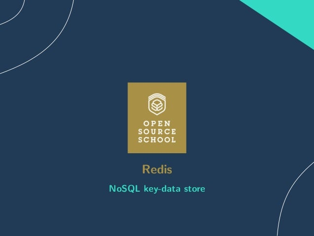 Redis : NoSQL key-data store