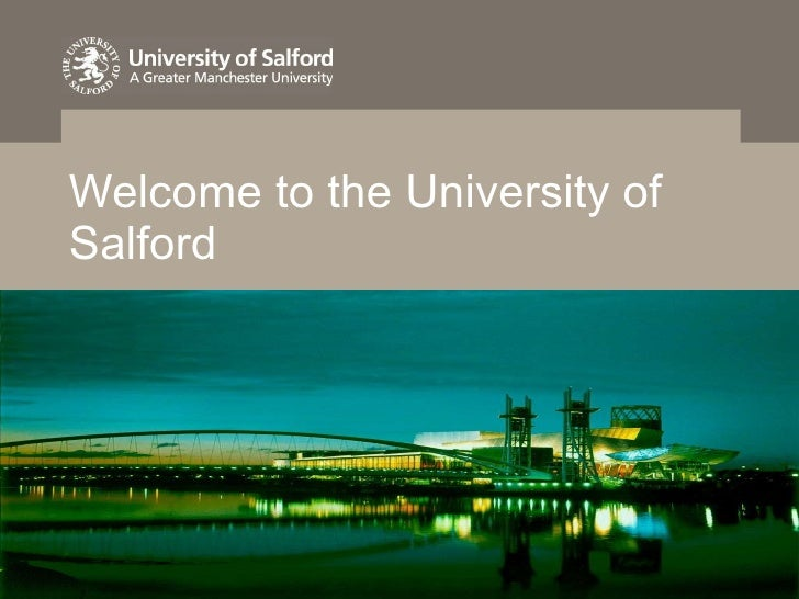 Welcome to the University of Salford