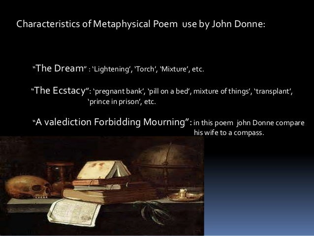 "valediction forbidding mourning john donne and sonnet 116 - ""a valediction: forbidding mourning,"" by john donne explores love through the ideas of assurance and separation donne uses vivid imagery to impart his moral themes on his audience a truer, more refined love, donne explains comes from a connection at the mind, the joining of two souls as one."