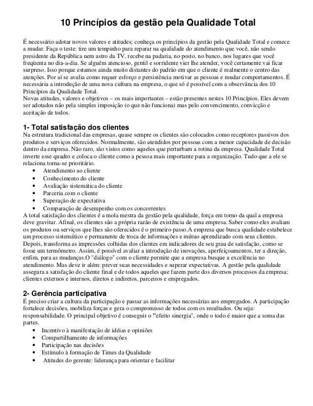 10 Princípios da gestão pela Qualidade Total É necessário adotar novos valores e atitudes; conheça os princípios da gestão...
