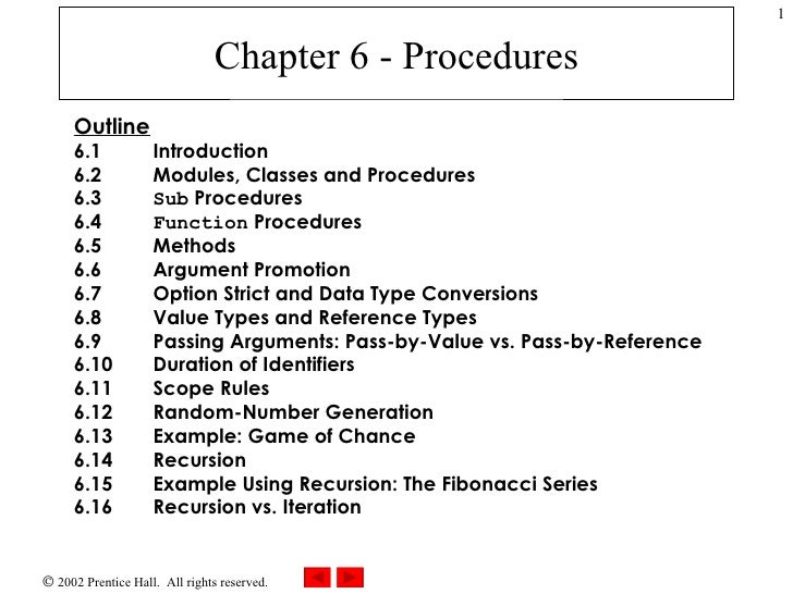 Chapter 6 - Procedures Outline 6.1 Introduction 6.2   Modules, Classes and Procedures 6.3   Sub  Procedures 6.4   Function...
