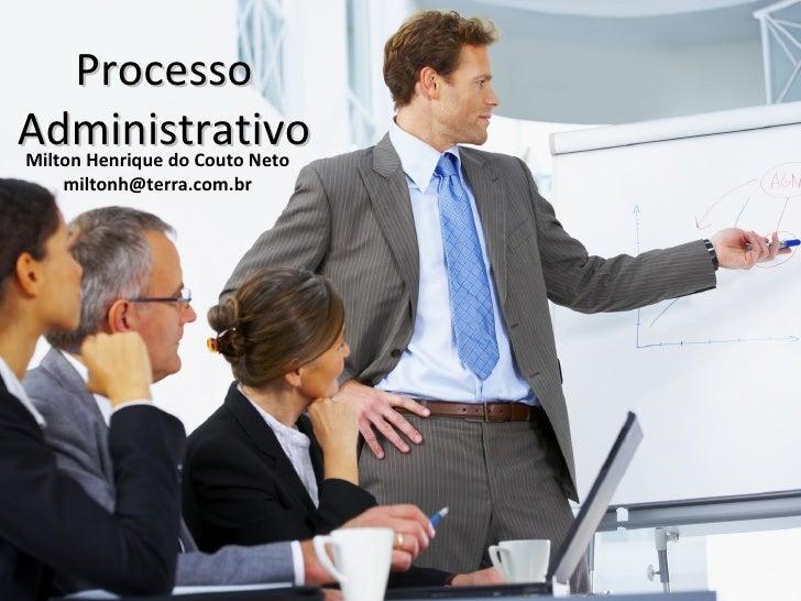 ProcessoAdministrativoMilton Henrique do Couto Neto    miltonh@terra.com.br