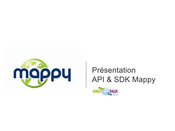 Présentation  API & SDK Mappy