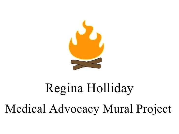 Medical Advocacy Mural Project   Regina Holliday