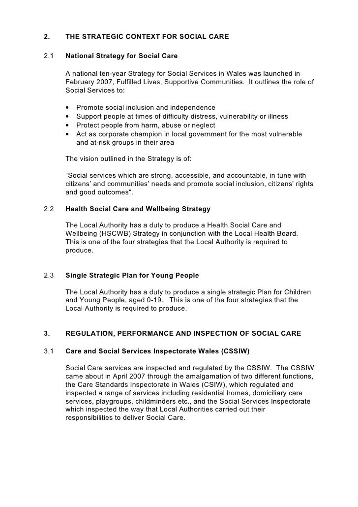 2.    THE STRATEGIC CONTEXT FOR SOCIAL CARE  2.1   National Strategy for Social Care        A national ten-year Strategy f...