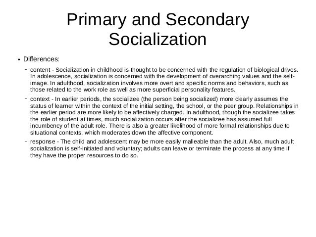 primary socialisation and secondary socialisation