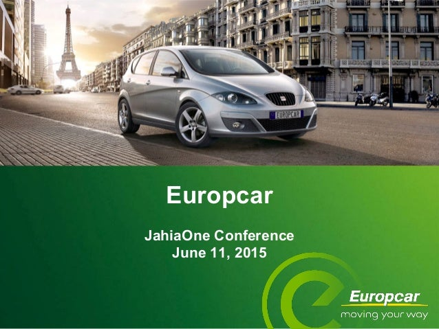 Europcar JahiaOne Conference June 11, 2015