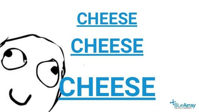 @FaisalAnderson CHEESE CHEESE CHEESE