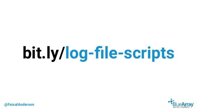 @FaisalAnderson bit.ly/log-file-scripts