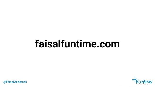 @FaisalAnderson faisalfuntime.com