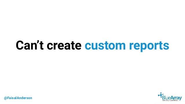 @FaisalAnderson Can't create custom reports