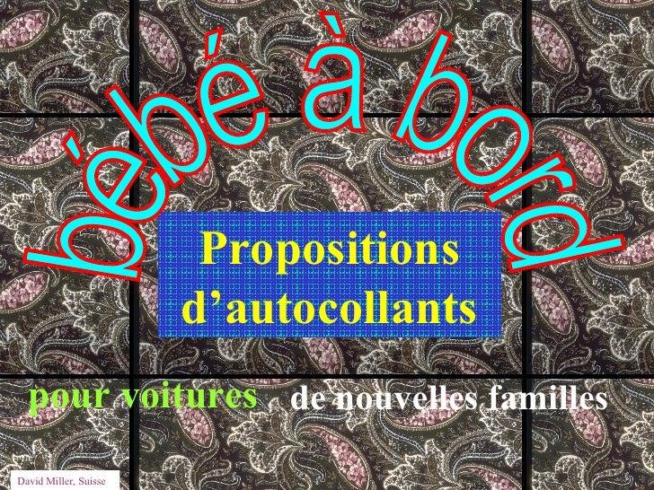 Propositions d'autocollants de nouvelles familles pour voitures bébé à bord David Miller, Suisse