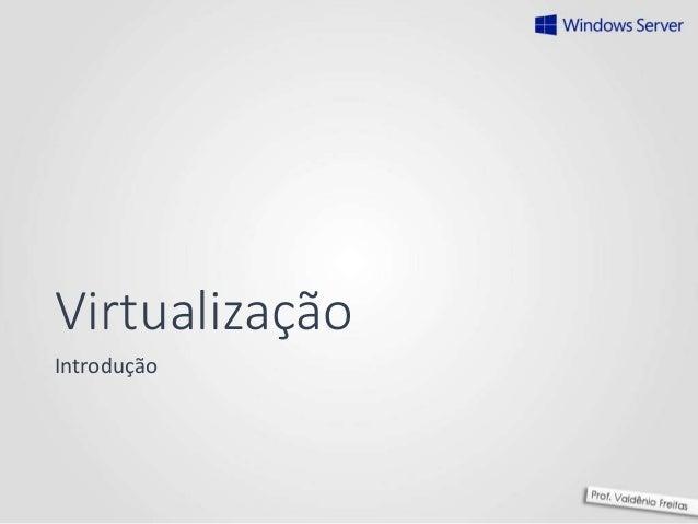 Virtualização Introdução