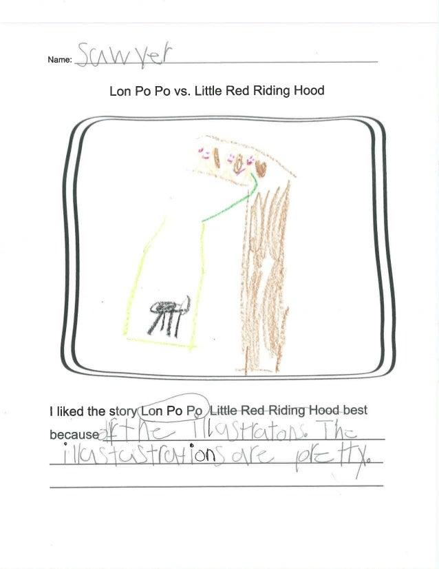 "Lon P0 P0 vs.  Little Red Riding Hood              I liked the sto P L~itt| e~RedrRidlng""Hood best .  , « ~ 7')"