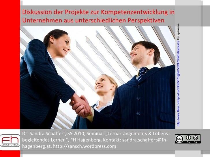 """Dr. Sandra Schaffert, SS 2010, Seminar """"Lernarrangements & Lebens- begleitendes Lernen"""", FH Hagenberg, Kontakt: sandra.sch..."""