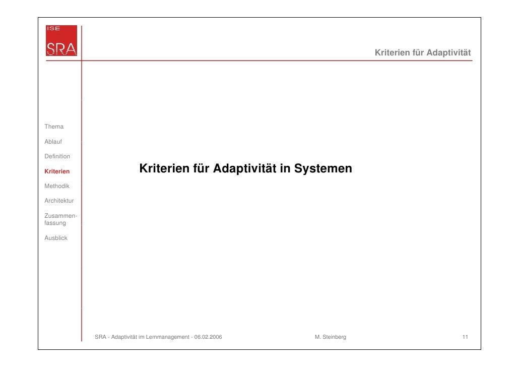 Kriterien für AdaptivitätThemaAblaufDefinitionKriterien                     Kriterien für Adaptivität in SystemenMethodikA...