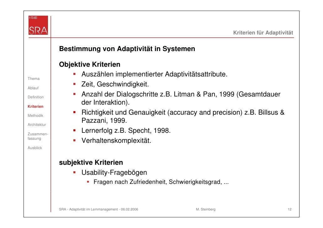 Kriterien für Adaptivität              Bestimmung von Adaptivität in Systemen              Objektive K it i              O...