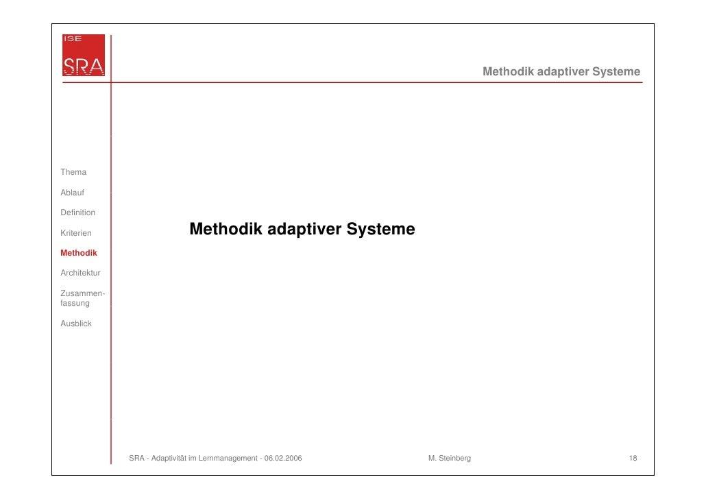 Methodik adaptiver SystemeThemaAblaufDefinitionKriterien                     Methodik adaptiver SystemeMethodikArchitektur...