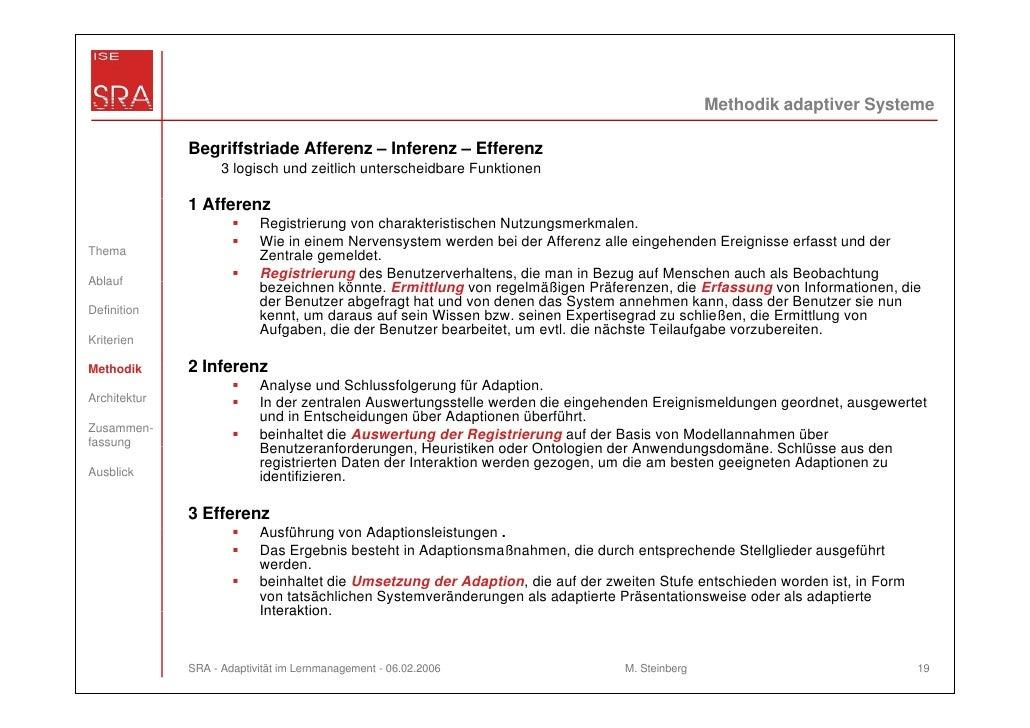 Methodik adaptiver Systeme              Begriffstriade Afferenz – Inferenz – Efferenz                    3 logisch und zei...
