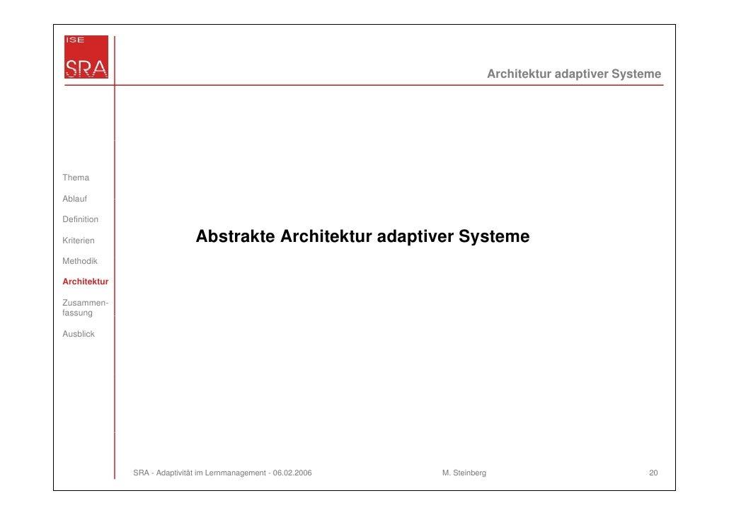 Architektur adaptiver SystemeThemaAblaufDefinitionKriterien                     Abstrakte Architektur adaptiver SystemeMet...
