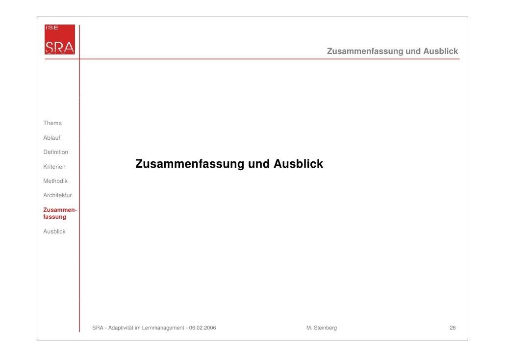 Zusammenfassung und AusblickThemaAblaufDefinitionKriterien                     Zusammenfassung und AusblickMethodikArchite...