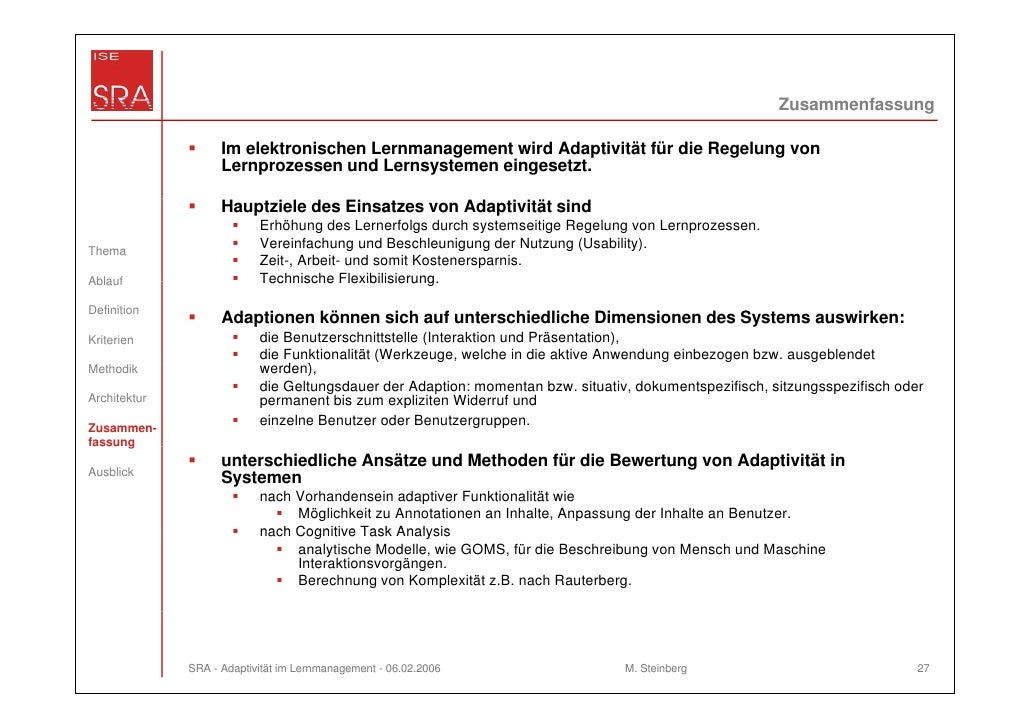 Zusammenfassung                    Im elektronischen Lernmanagement wird Adaptivität für die Regelung von                 ...