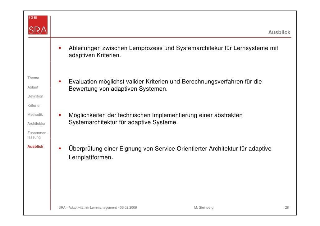 Ausblick                    Ableitungen zwischen Lernprozess und Systemarchitekur für Lernsysteme mit                    a...