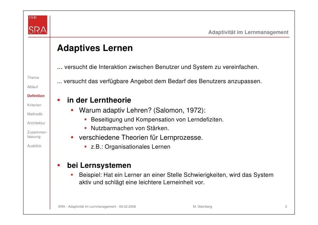 Adaptivität im Lernmanagement              Adaptives Lernen              ... versucht die Interaktion zwischen Benutzer un...