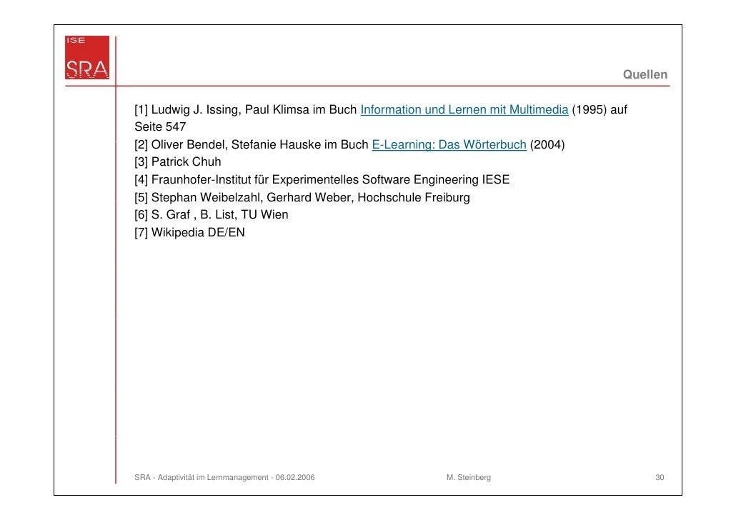 Quellen[1] Ludwig J. Issing, Paul Klimsa im Buch Information und Lernen mit Multimedia (1995) aufSeite 547[2] Oli    Olive...